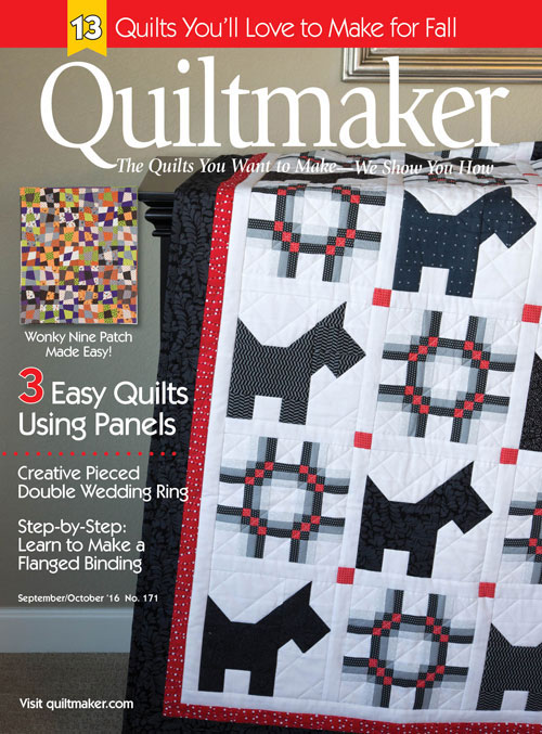 My Scotch on the Rocks quilt graced the cover of Quiltmaker's Sept/Oct '16 cover.